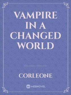Vampire In A Changed World