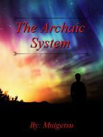 The Archaic System