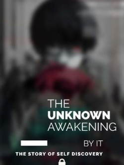 The Awakening Unknown
