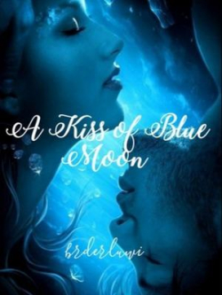 A Kiss Of Blue Moon