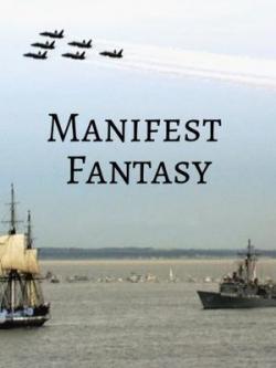 Manifest Fantasy