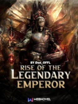 Rise Of The Legendary Emperor