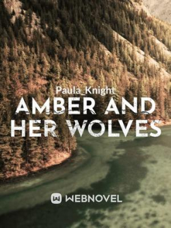 Amber And Her Wolves