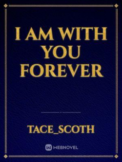 I Am With You Forever