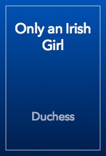 Only an Irish Girl