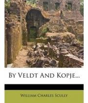 By Veldt and Kopje