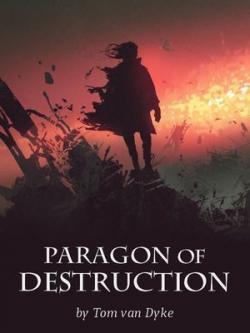 Paragon of Destruction