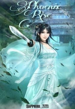 Phoenix Rise: XieRong