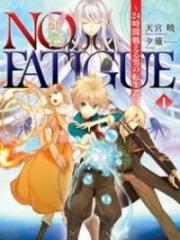 No Fatigue: 24-jikan Tatakaeru Otoko no Tenseitan