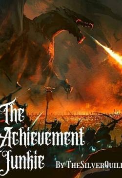 The Achievement Junkie