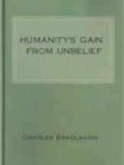 Humanity's Gain from Unbelief