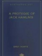 A Protegee of Jack Hamlin's, and Other Stories