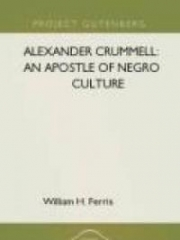 Alexander Crummell: An Apostle of Negro Culture