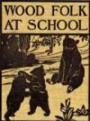 Wood Folk at School