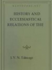 History and Ecclesiastical Relations of the Churches of the Presbyterial Order