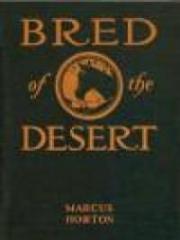Bred of the Desert