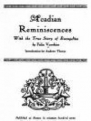 Acadian Reminiscences : The True Story of Evangeline