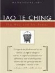 Tao Te King (Dao 'h Ching)
