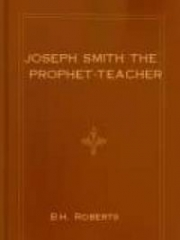 Joseph Smith the Prophet-Teacher