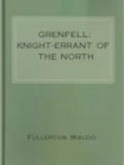 Grenfell: Knight-Errant of the North