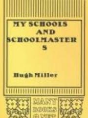 My Schools and Schoolmasters
