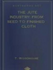 The Jute Industry: From Seed to Finished Cloth
