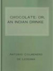 Chocolate: or, An Indian Drinke
