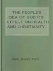 The People's Idea of God Its Effect On Health And Christianity
