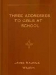 Three Addresses to Girls at School