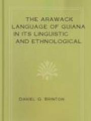 The Arawack Language of Guiana in its Linguistic and Ethnological Relations
