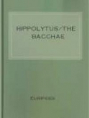 Hippolytus; The Bacchae