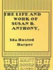 The Life and Work of Susan B. Anthony