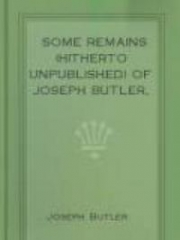 Some Remains (hitherto unpublished) of Joseph Butler