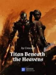 Titan Beneath The Heavens