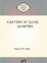 A Battery at Close Quarters