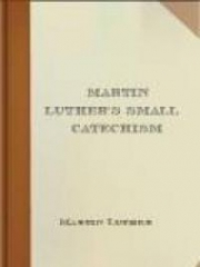 Martin Luther's Small Catechism