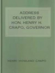 Address delivered by Hon. Henry H. Crapo, Governor of Michigan