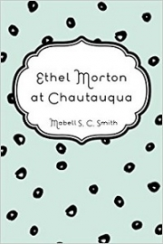 Ethel Morton at Chautauqua