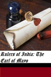 Rulers of India: The Earl of Mayo