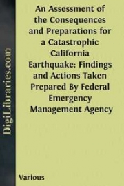 An Assessment of the Consequences and Preparations for a Catastrophic California Earthquake