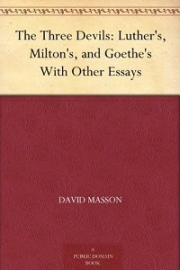 The Three Devils: Luther's, Milton's, and Goethe's