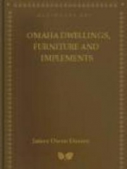 Omaha Dwellings, Furniture and Implements