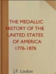 The Medallic History of the United States of America