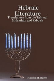 Hebraic Literature; Translations from the Talmud, Midrashim and Kabbala