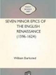 Seven Minor Epics of the English Renaissance (1596-1624)
