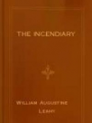 The Incendiary