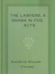 The Lawyers, A Drama in Five Acts