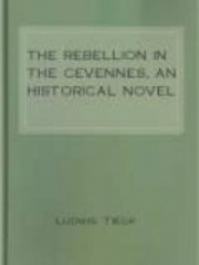 The Rebellion in the Cevennes, an Historical Novel
