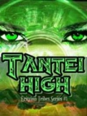 Tantei High [Erityian Tribes, # 1]