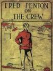 Fred Fenton on the Crew
